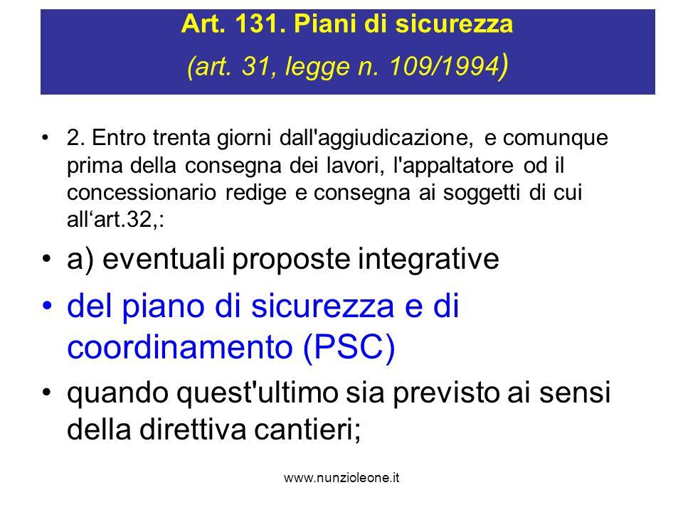 www.nunzioleone.it Art. 131. Piani di sicurezza (art.