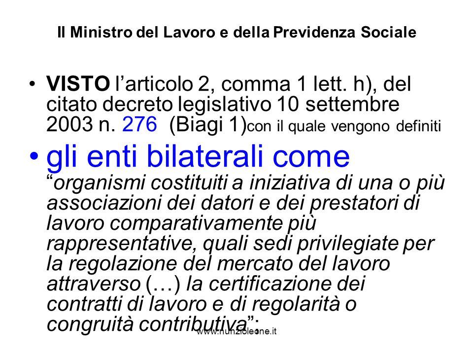 www.nunzioleone.it Il Ministro del Lavoro e della Previdenza Sociale VISTO larticolo 2, comma 1 lett.