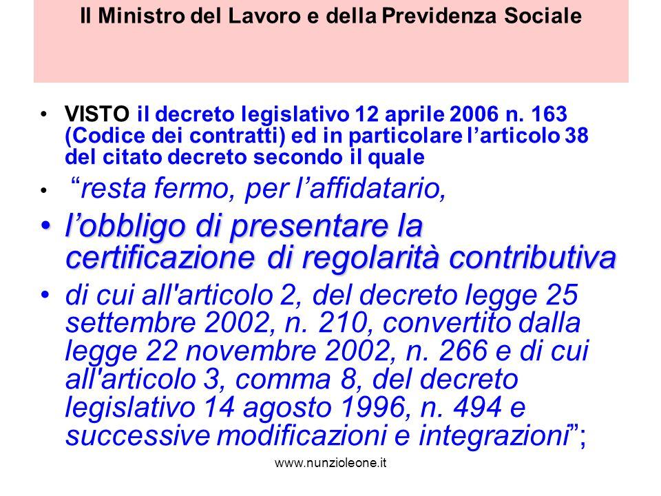 www.nunzioleone.it Il Ministro del Lavoro e della Previdenza Sociale VISTO il decreto legislativo 12 aprile 2006 n.
