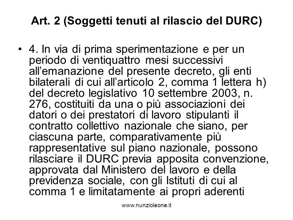 www.nunzioleone.it Art. 2 (Soggetti tenuti al rilascio del DURC) 4.