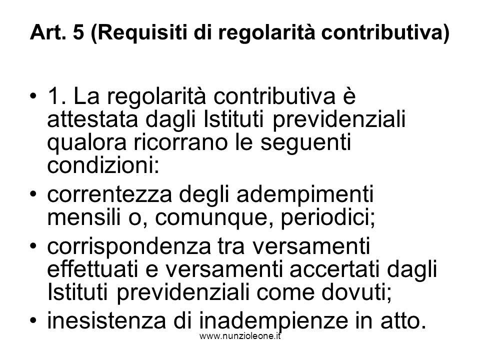 www.nunzioleone.it Art. 5 (Requisiti di regolarità contributiva) 1.