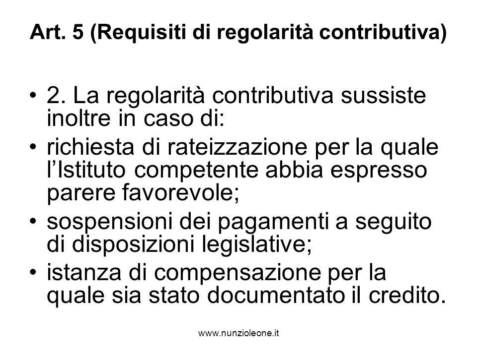 www.nunzioleone.it Art. 5 (Requisiti di regolarità contributiva) 2.
