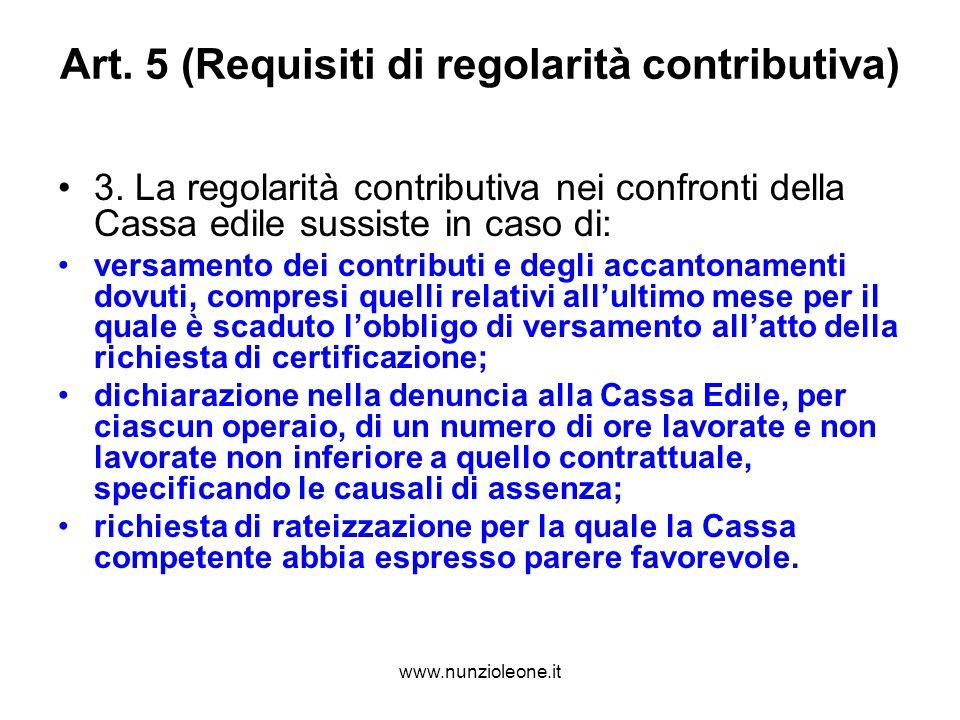 www.nunzioleone.it Art. 5 (Requisiti di regolarità contributiva) 3.