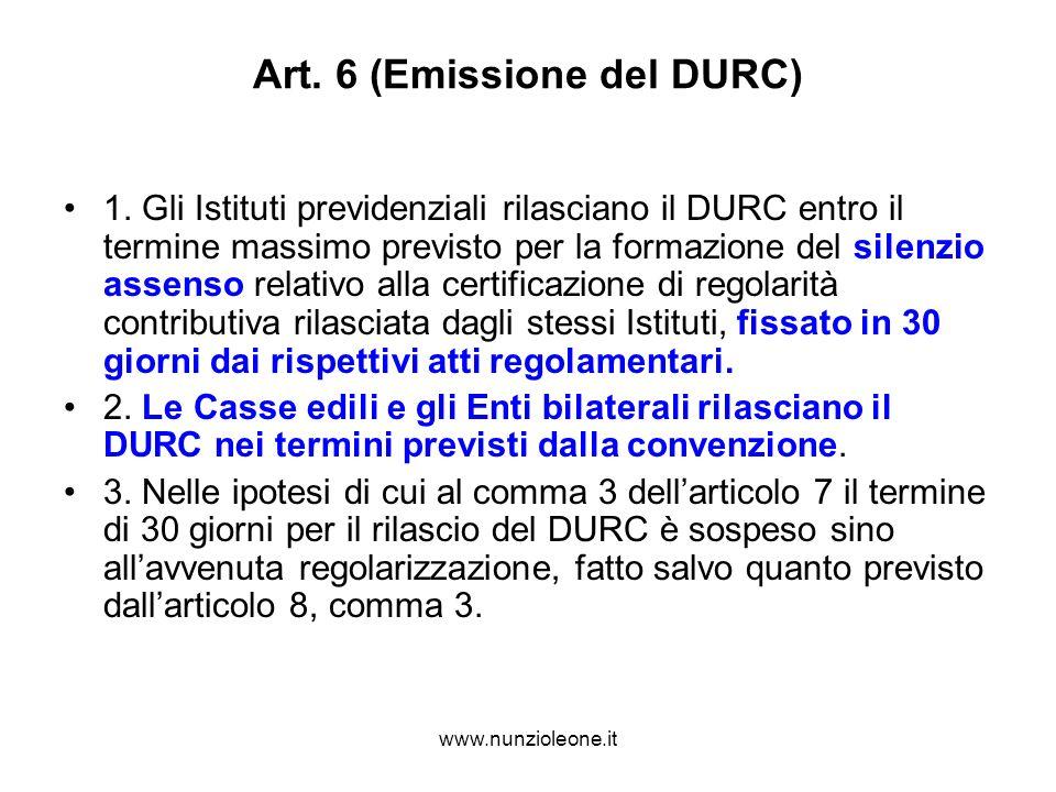 www.nunzioleone.it Art. 6 (Emissione del DURC) 1.