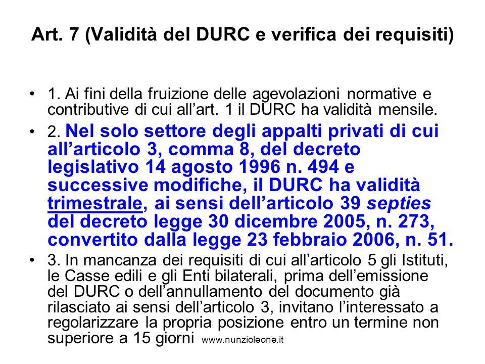 www.nunzioleone.it Art. 7 (Validità del DURC e verifica dei requisiti) 1.