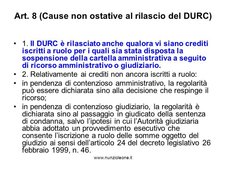 www.nunzioleone.it Art. 8 (Cause non ostative al rilascio del DURC) 1.