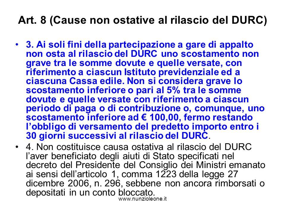 www.nunzioleone.it Art. 8 (Cause non ostative al rilascio del DURC) 3.