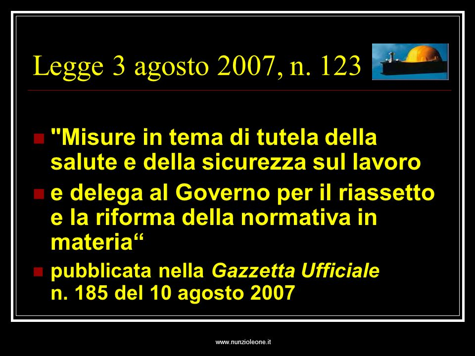www.nunzioleone.it Legge 3 agosto 2007, n.