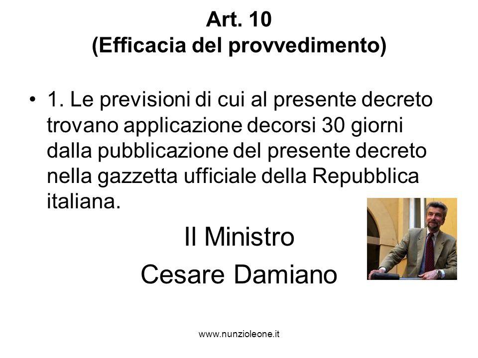 www.nunzioleone.it Art. 10 (Efficacia del provvedimento) 1.