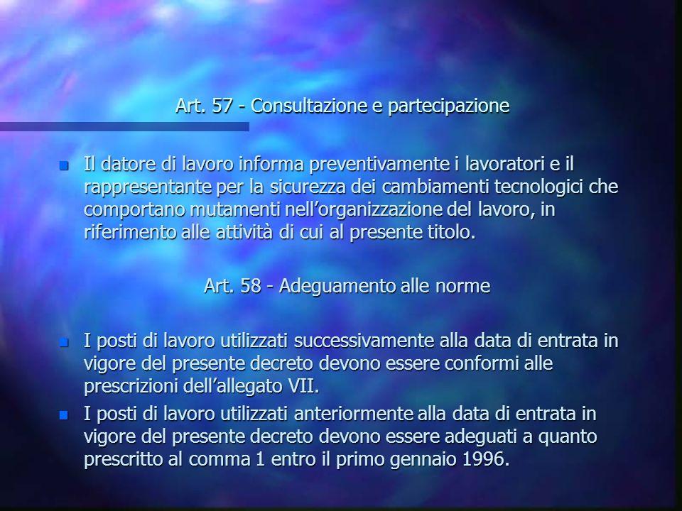 Art. 57 - Consultazione e partecipazione Art.