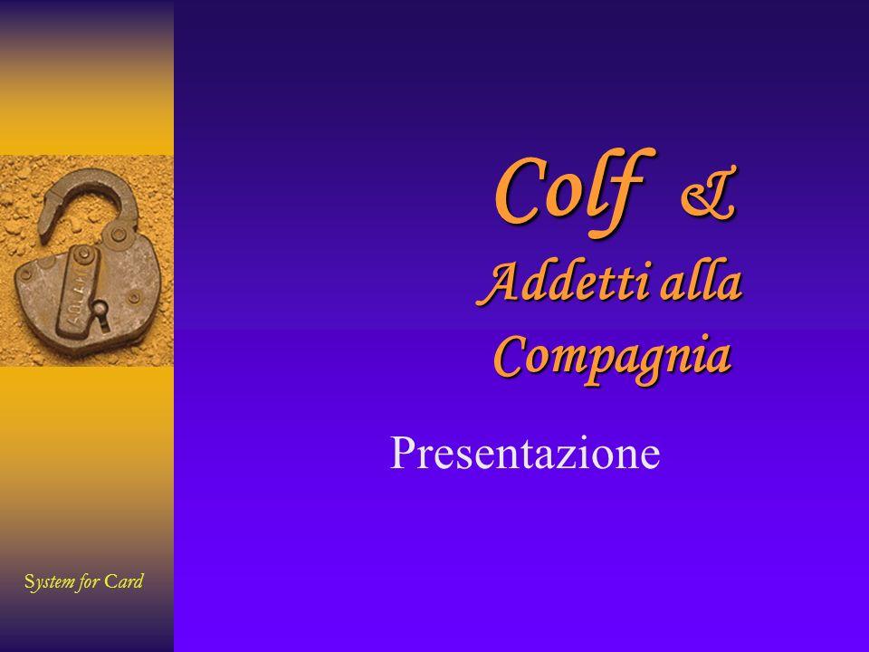 System for Card Contratto Contratto: Dati del Bollettino Inserimento dati obbligatori