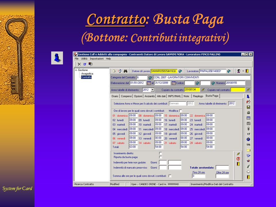 System for Card Contratto Contratto: Busta Paga (Bottone: Contributi integrativi )