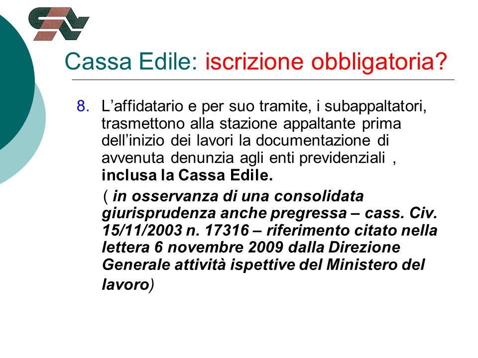 Cassa Edile: iscrizione obbligatoria.