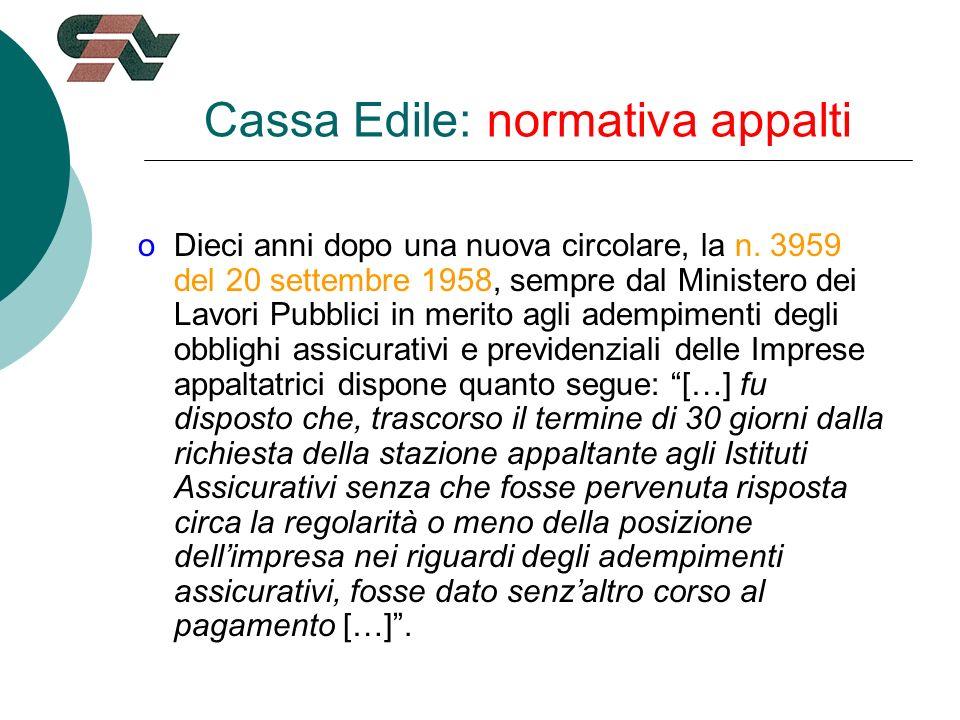 Cassa Edile: normativa appalti oDieci anni dopo una nuova circolare, la n.