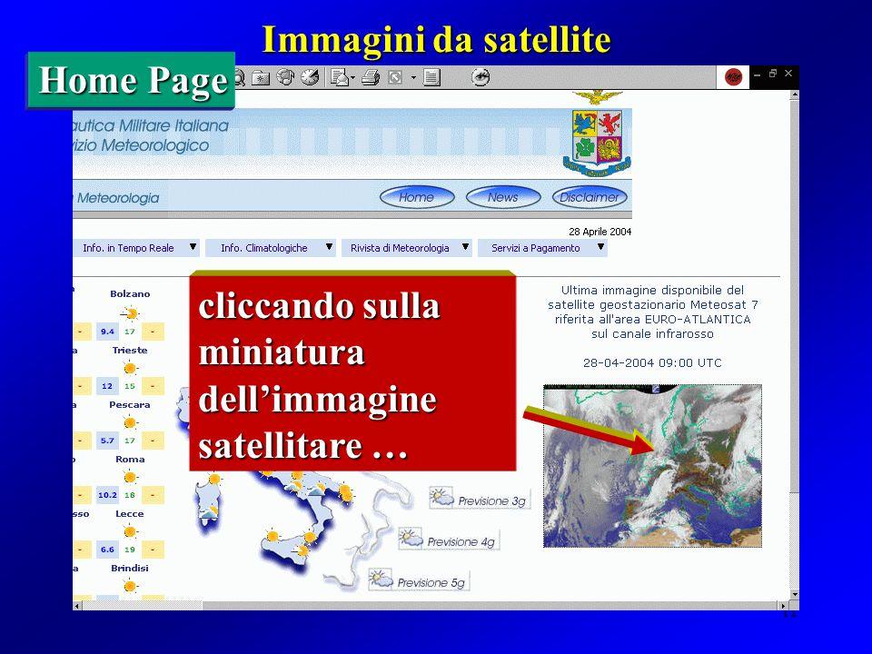 11 Immagini da satellite Home Page cliccando sulla miniatura dellimmagine satellitare …