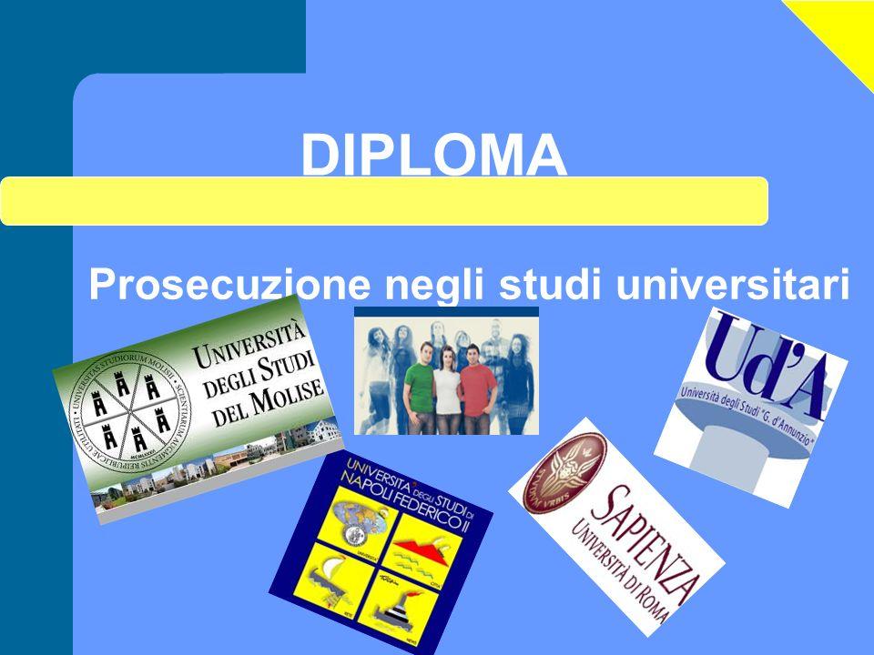 Prosecuzione negli studi universitari DIPLOMA