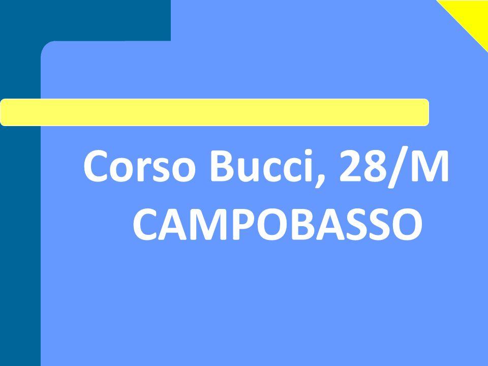 Corso Bucci, 28/M CAMPOBASSO