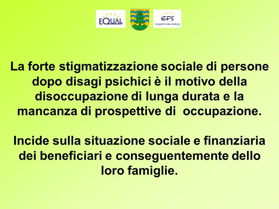 La forte stigmatizzazione sociale di persone dopo disagi psichici è il motivo della disoccupazione di lunga durata e la mancanza di prospettive di occupazione.