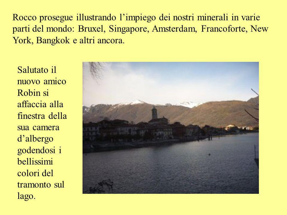 Luomo si chiama Rocco Biancone e in un baleno gli racconta tutto sullestrazione e lavorazione dei minerali nella zona. Nel V.C.O. attualmente ci sono