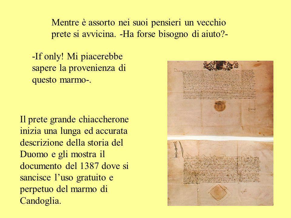 Ambrogio scambia la cava per quella del Duomo e di nuovo la conoscenza del tassista è provvidenziale.