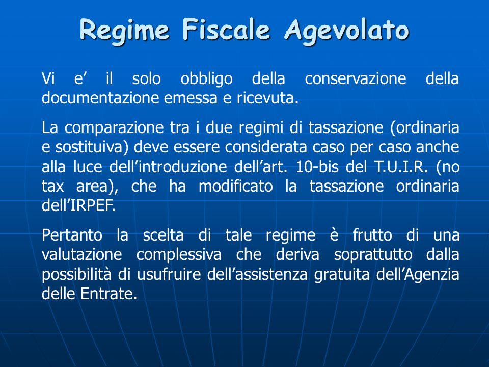 Regime Fiscale Agevolato Vi e il solo obbligo della conservazione della documentazione emessa e ricevuta.