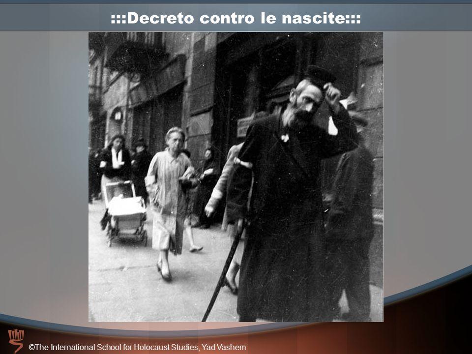 ©The International School for Holocaust Studies, Yad Vashem :::Decreto contro le nascite:::