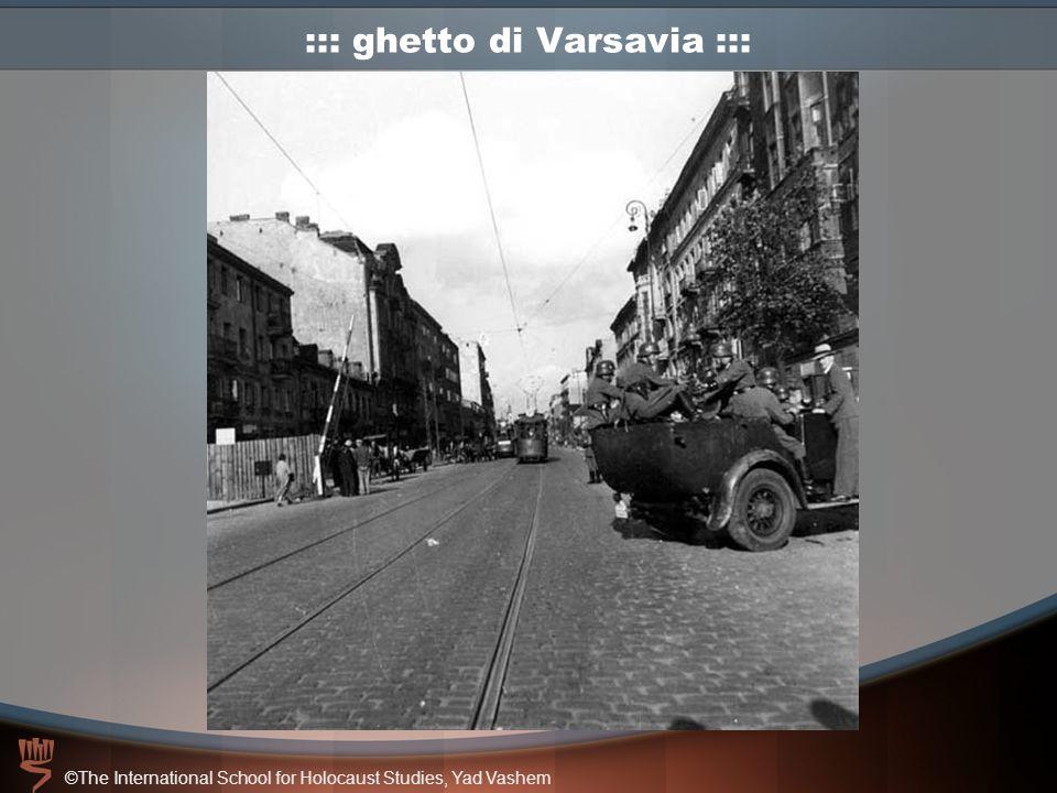 ©The International School for Holocaust Studies, Yad Vashem ::: ghetto di Varsavia :::