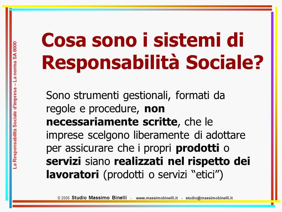 Cosa sono i sistemi di Responsabilità Sociale.