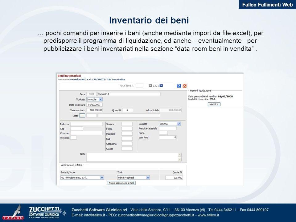 … pochi comandi per inserire i beni (anche mediante import da file excel), per predisporre il programma di liquidazione, ed anche – eventualmente - per pubblicizzare i beni inventariati nella sezione data-room beni in vendita.