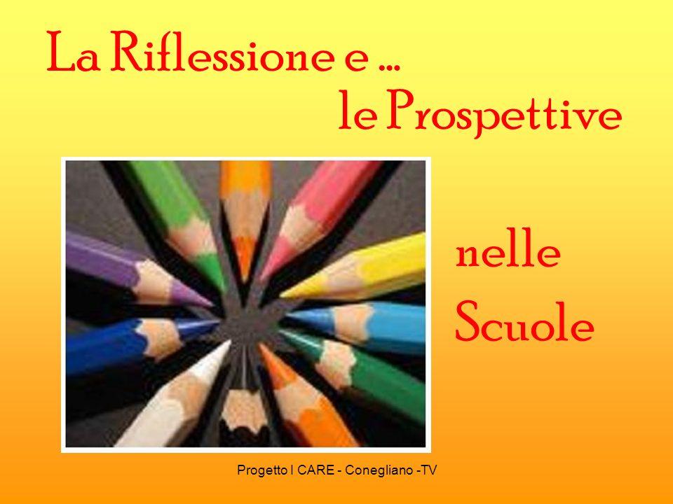 Progetto I CARE - Conegliano -TV PARTECIPANTI PROGETTO I CARE Dir.