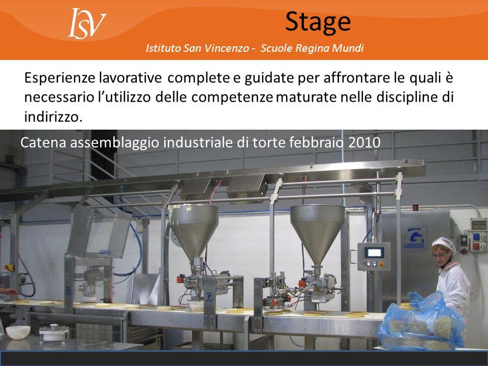 Istituto San Vincenzo - Scuole Regina Mundi Stage Esperienze lavorative complete e guidate per affrontare le quali è necessario lutilizzo delle compet