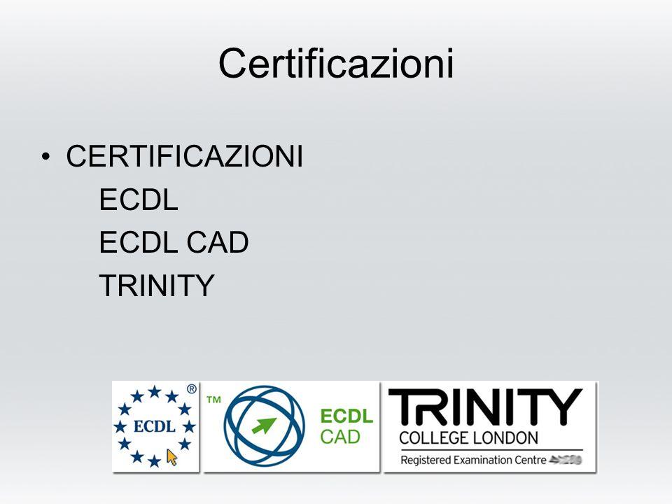 Certificazioni CERTIFICAZIONI ECDL ECDL CAD TRINITY