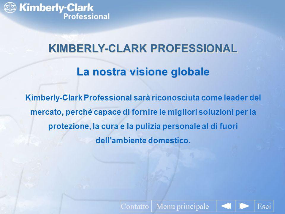 Kimberly-Clark Professional sarà riconosciuta come leader del mercato, perché capace di fornire le migliori soluzioni per la protezione, la cura e la pulizia personale al di fuori dell ambiente domestico.