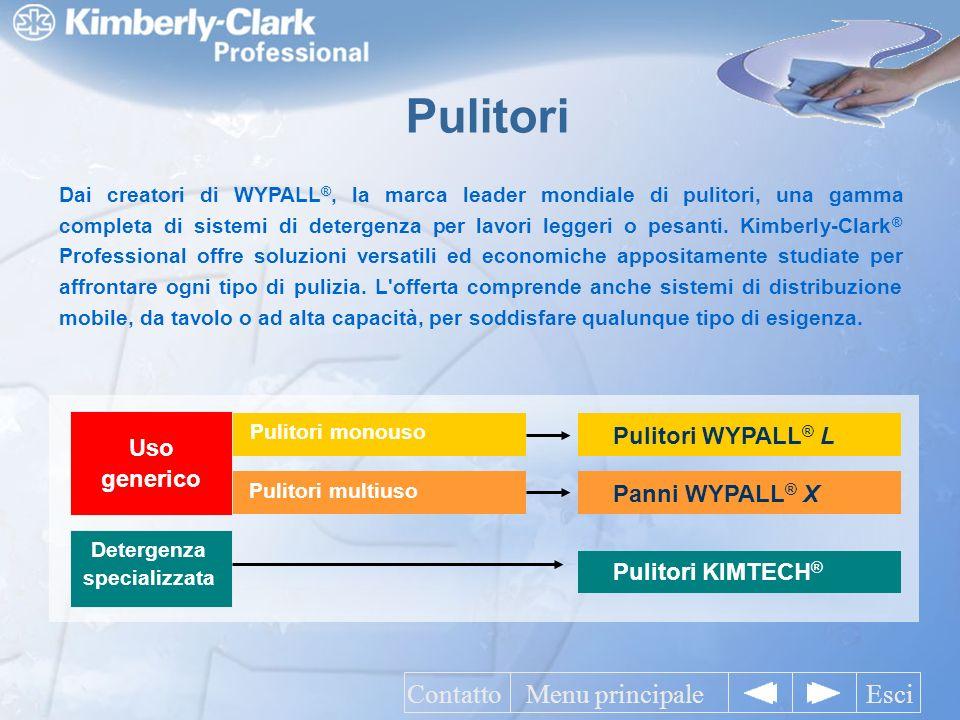 Dai creatori di WYPALL ®, la marca leader mondiale di pulitori, una gamma completa di sistemi di detergenza per lavori leggeri o pesanti.