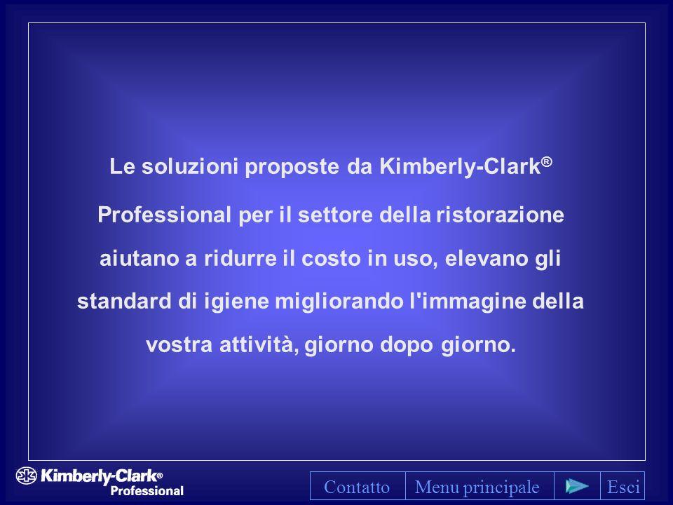 Le soluzioni proposte da Kimberly-Clark ® Professional per il settore della ristorazione aiutano a ridurre il costo in uso, elevano gli standard di igiene migliorando l immagine della vostra attività, giorno dopo giorno.