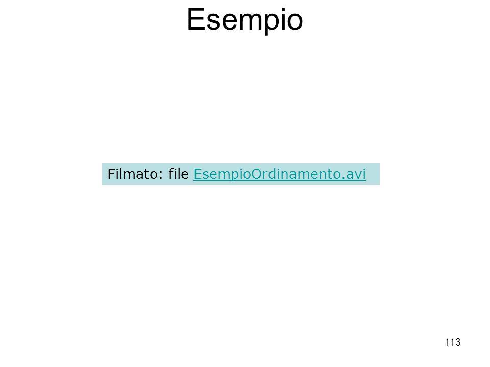113 Esempio Filmato: file EsempioOrdinamento.aviEsempioOrdinamento.avi