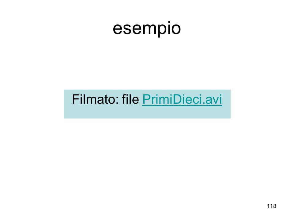 118 esempio Filmato: file PrimiDieci.aviPrimiDieci.avi