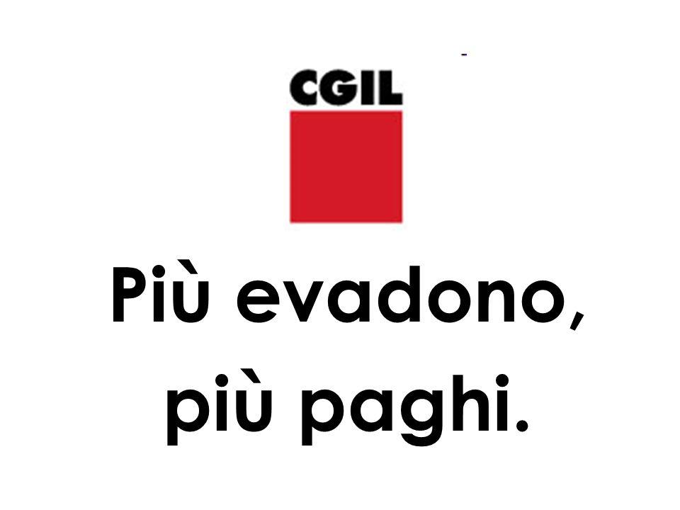 venerdì 12 marzo sciopero generale per lintera giornata FISAC CGIL 1 Più evadono, più paghi.