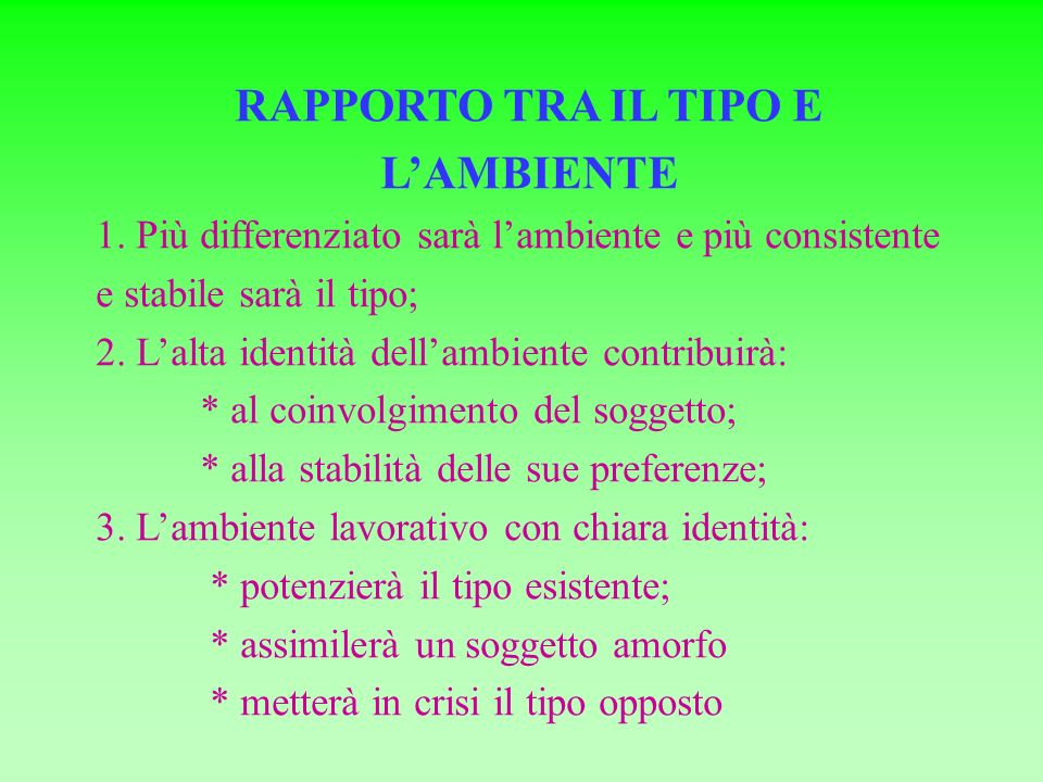 RAPPORTO TRA IL TIPO E LAMBIENTE 1.