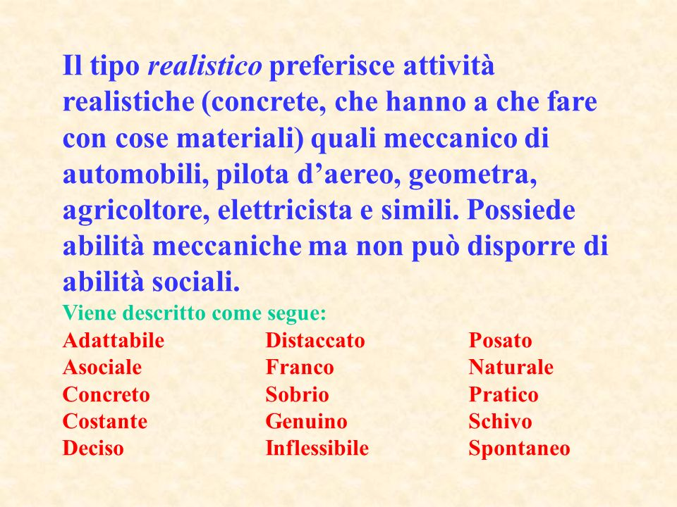 (ASPETTI COMPLEMENTARI DEL TIPO E DELLA AREA 2) Dalla Differenziazione, dalla Consistenza e dalla Congruenza dipendono: la stabilità (scolastica, accademica, professionale) la soddisfazione (come sopra) il rendimento (come sopra)