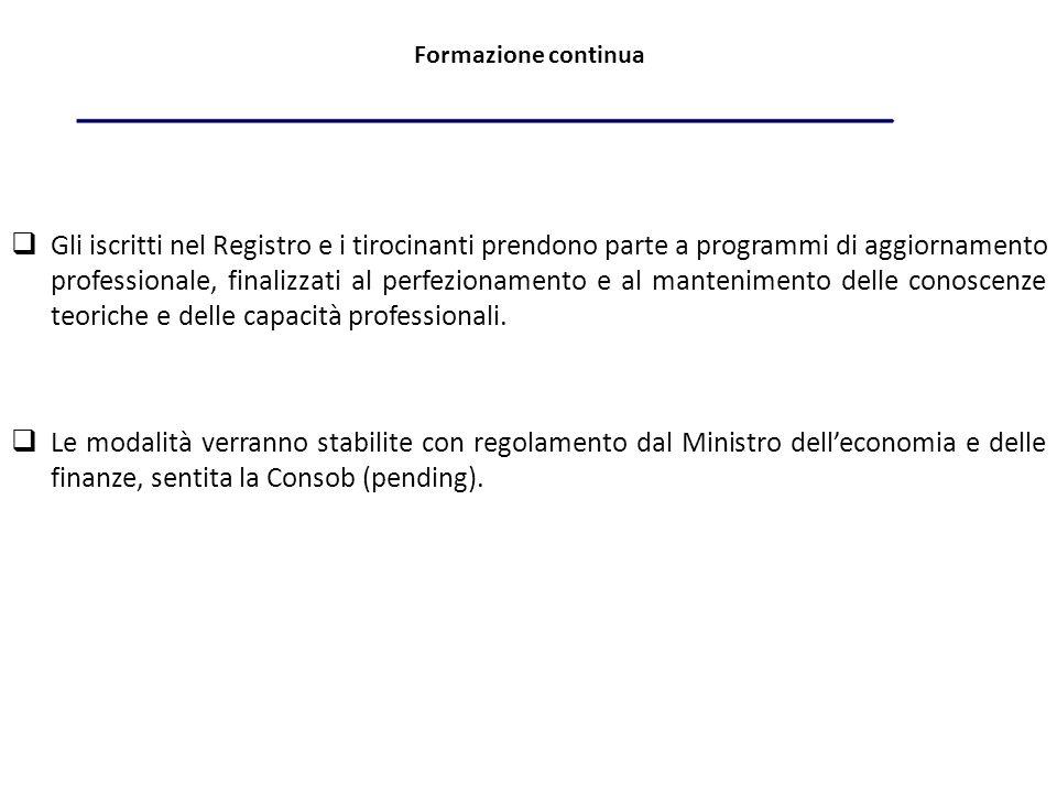 Revisori inattivi Nel Registro è prevista una sezione riservata ai revisori inattivi.
