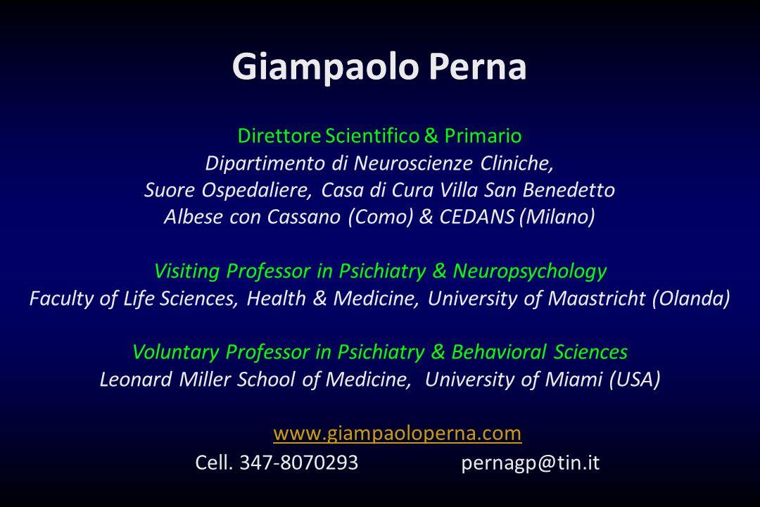 www.giampaoloperna.com Cell. 347-8070293 pernagp@tin.it Giampaolo Perna Direttore Scientifico & Primario Dipartimento di Neuroscienze Cliniche, Suore
