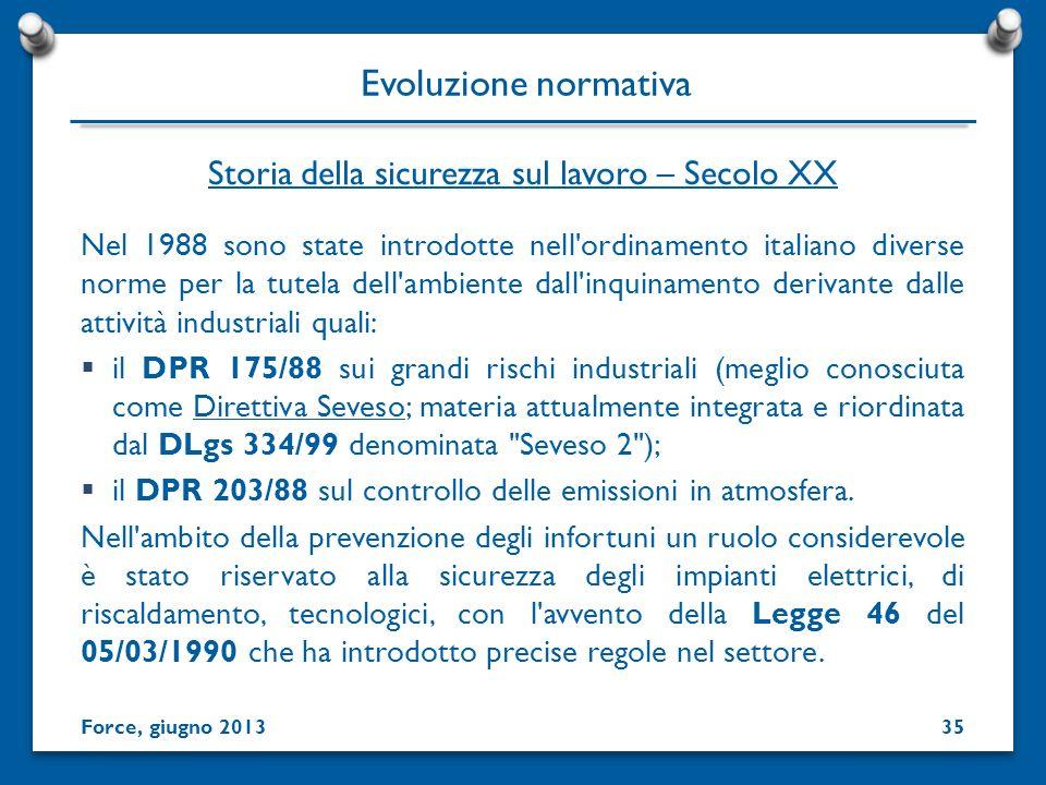 Nel 1988 sono state introdotte nell'ordinamento italiano diverse norme per la tutela dell'ambiente dall'inquinamento derivante dalle attività industri