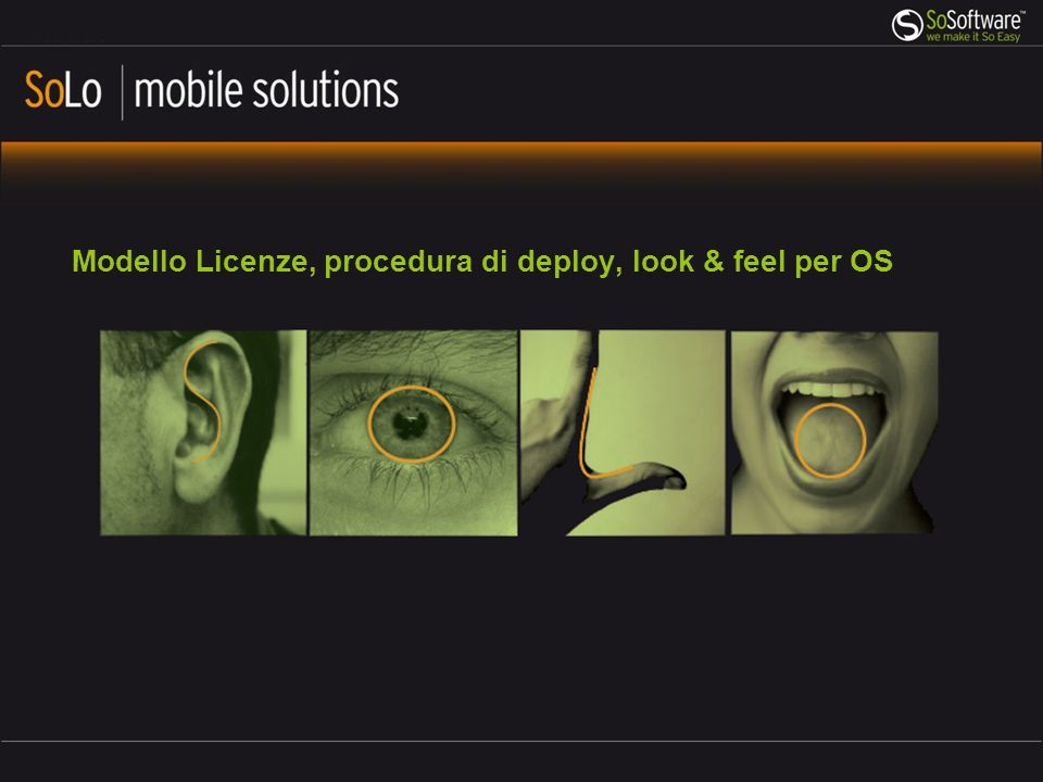 Modello Licenze, procedura di deploy, look & feel per OS