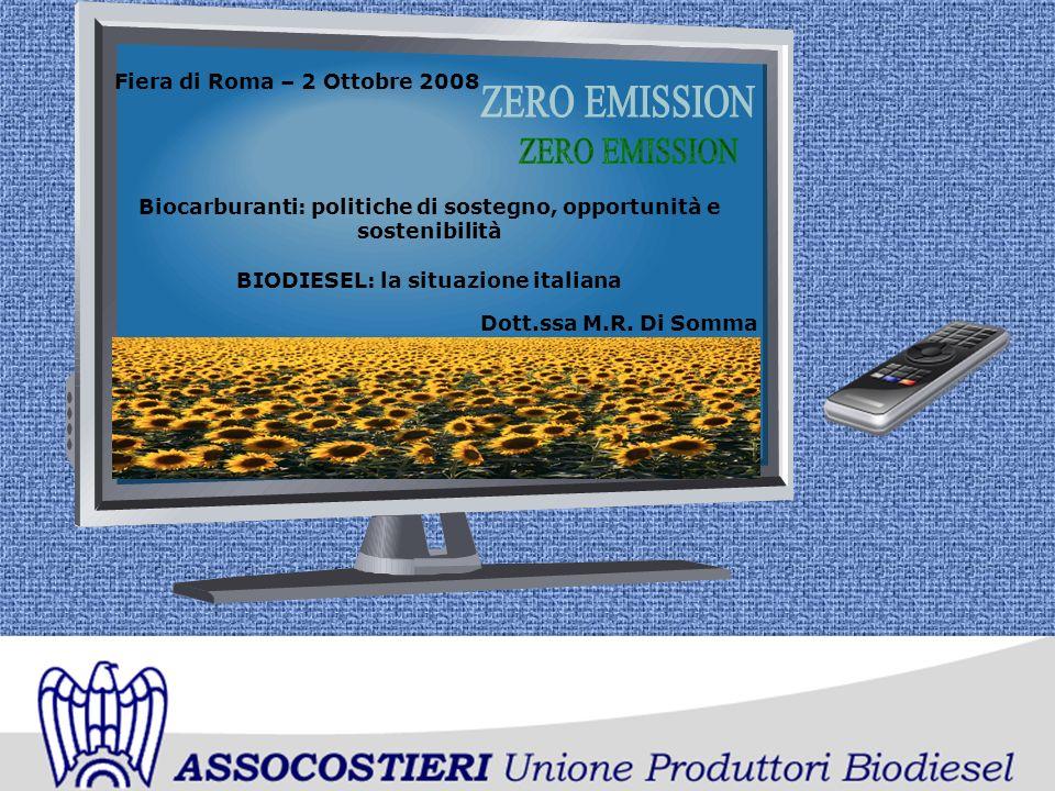 Fiera di Roma – 2 Ottobre 2008 Dott.ssa M.R. Di Somma Biocarburanti: politiche di sostegno, opportunità e sostenibilità BIODIESEL: la situazione itali