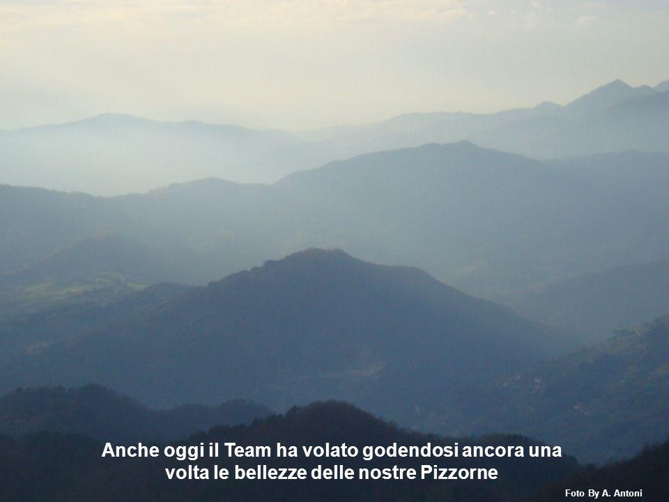 Anche oggi il Team ha volato godendosi ancora una volta le bellezze delle nostre Pizzorne Foto By A. Antoni
