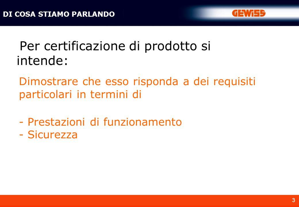 14 Il costruttore dichiara che il proprio prodotto è conforme alla relativa norma armonizzata e pertanto soddisfa i requisiti fondamentali di sicurezza delle direttive applicabili DICHIARAZIONE CE