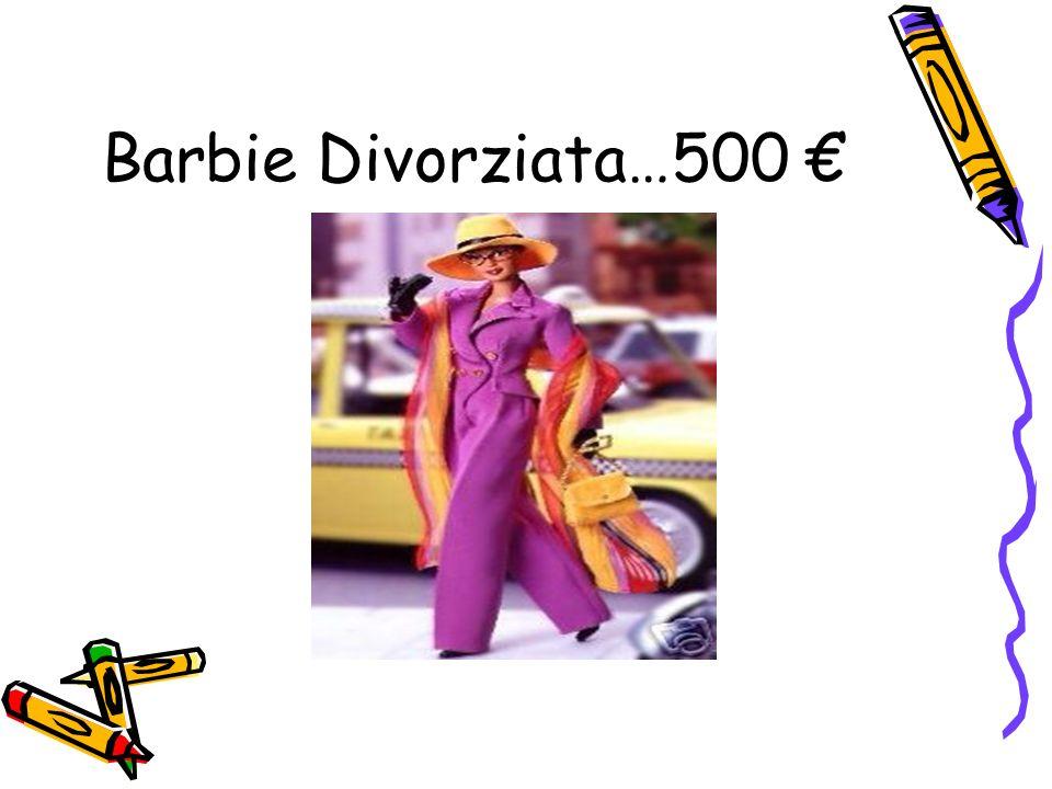 Barbie Divorziata…500