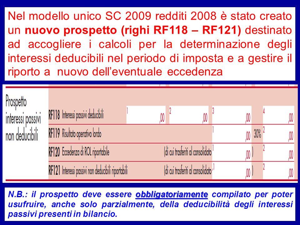 Nel modello unico SC 2009 redditi 2008 è stato creato un nuovo prospetto (righi RF118 – RF121) destinato ad accogliere i calcoli per la determinazione