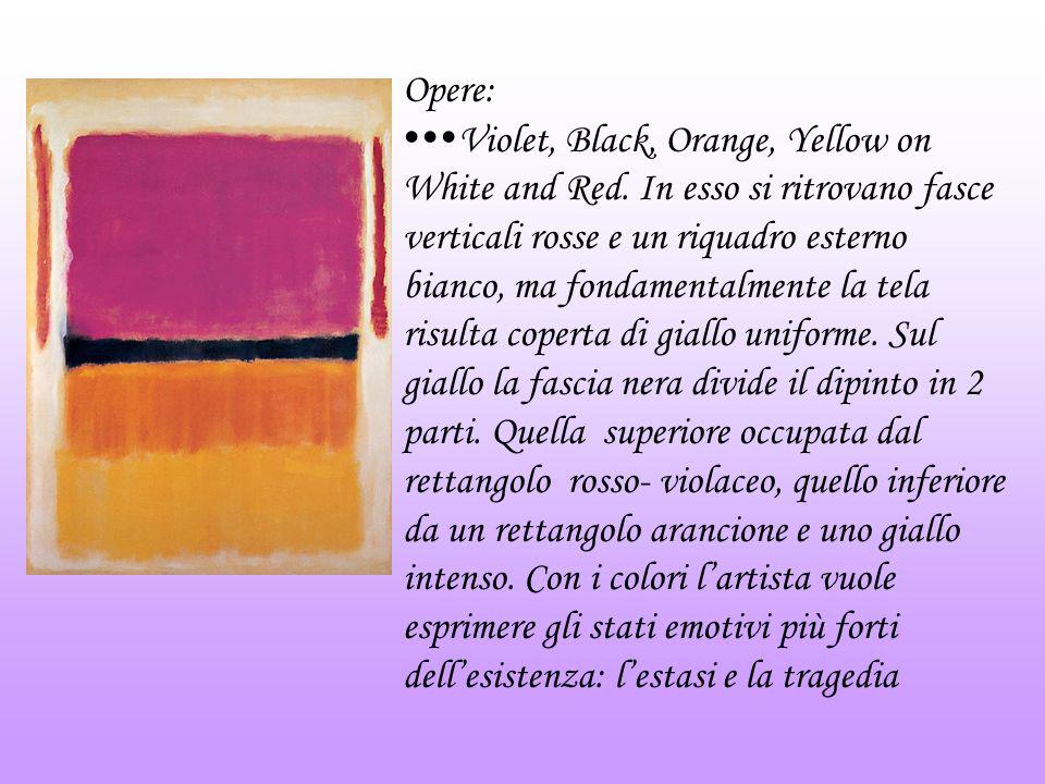 Opere: Violet, Black, Orange, Yellow on White and Red. In esso si ritrovano fasce verticali rosse e un riquadro esterno bianco, ma fondamentalmente la